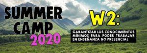 Lee más sobre el artículo SUMMER CAMP – Week 2