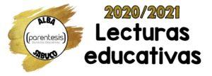 Lecturas educativas- Recomendaciones 20/21