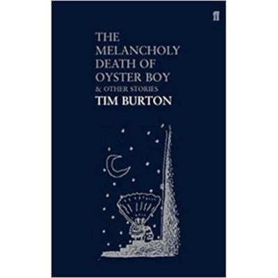 The melancholy death of oyster boy Tim Burton
