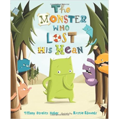 The monster who lost his mean libro lecturas aula